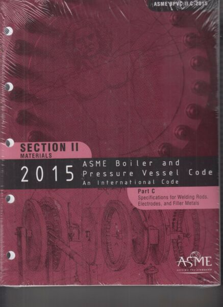 2015 ASME Boiler and Pressure Vessel Code Part C Section II Materials NEW
