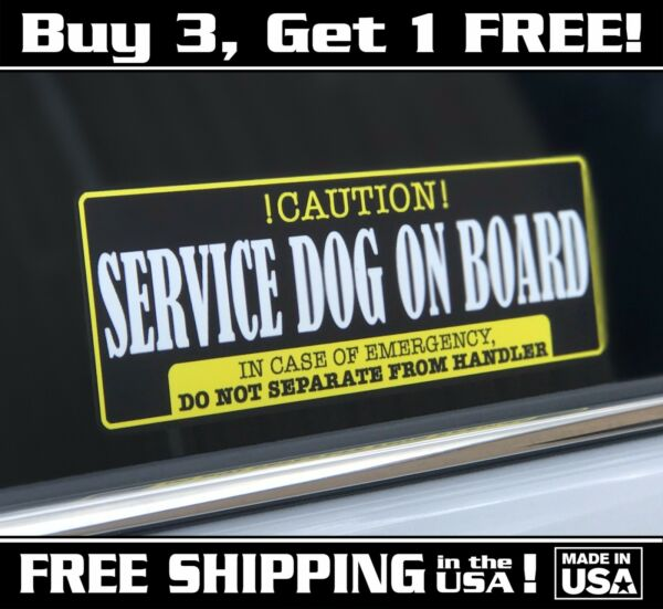 Service Dog On Board Decal Sticker Caution 3quot;x 9quot; Free Shipping In The US $4.99