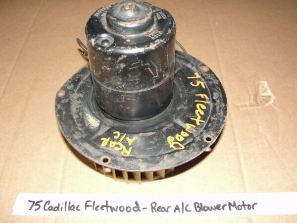 75 Cadillac Fleetwood Limo DELCO REAR AC HEATER BLOWER MOTOR W SQUIRREL CAGE