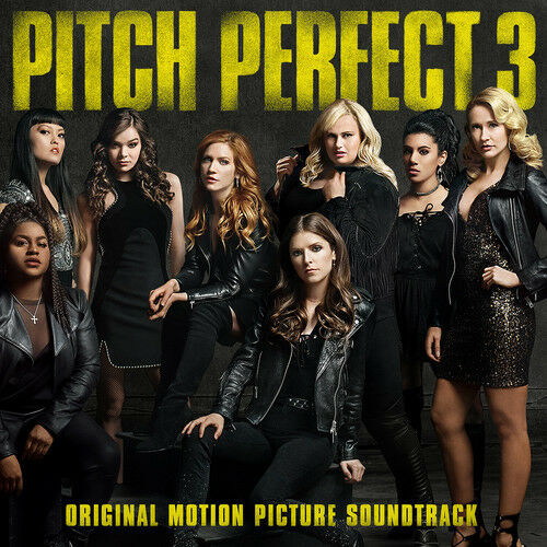 Various - Pitch Perfect 3 (Original Motion Picture Soundtrack) [New CD]