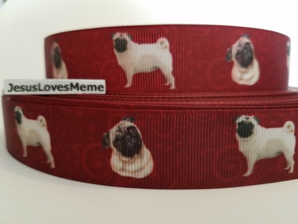 Grosgrain Ribbon Pug Dog Breed Pugs Dogs Puppy Pets Fur Baby Rescue Shelter 1quot; $9.00