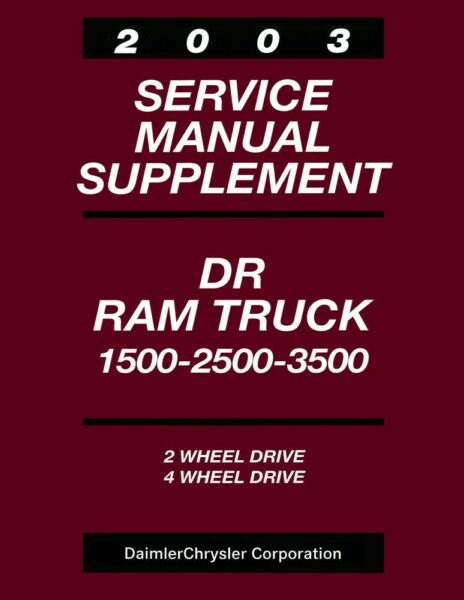 2003 Dodge Truck Light Duty Shop Service Repair Manual Supplement