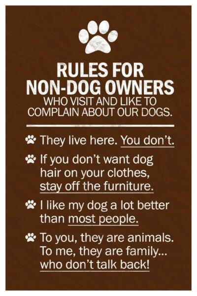 Dogs Rules For Non Dog Owners inch Poster 24x36 inch $12.99