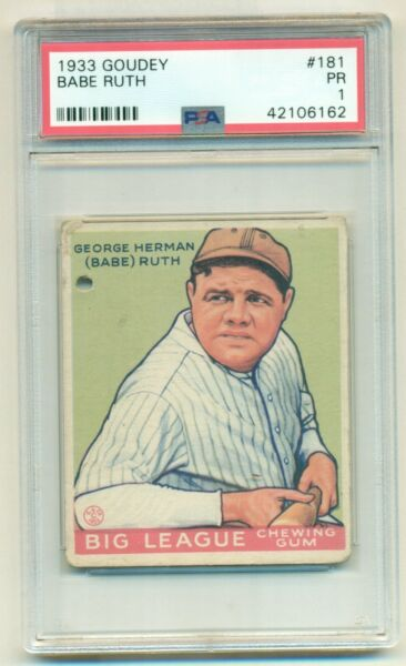 1933 Goudey Babe Ruth (George Herman) #181 With Classic BB GUN Hole PSA 1 (WI)