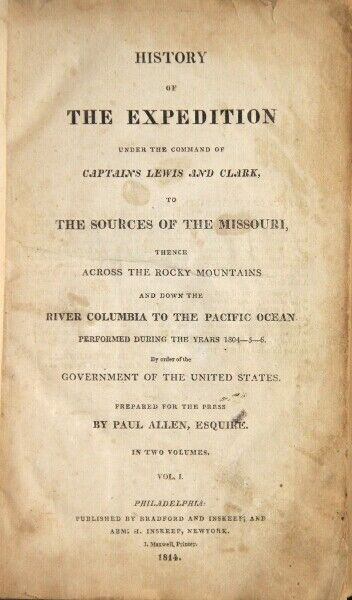 Meriwether Lewis  History of the expedition under the command of Captains 1st