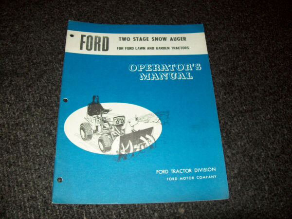 FORD TWO STAGE SNOW AUGER OPERATOR'S MANUAL SE 3032 8663.7