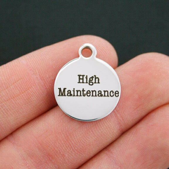 High Maintenance Charm Stainless Steel Quantity Options BFS153