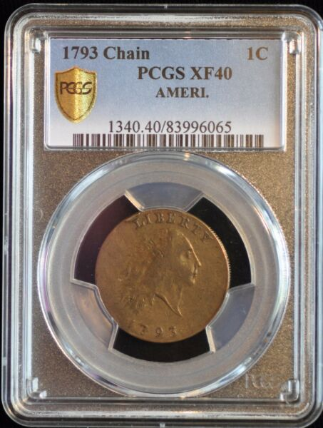 1793 1C LARGE CENT FLOWING HAIR CHAIN CENT AMERI S-1 R4+ PCGS XF40 GRADED.
