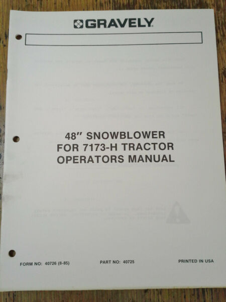 Gravely 48quot; Snowblower for 7173 H Tractor Operators Manual Form 40726