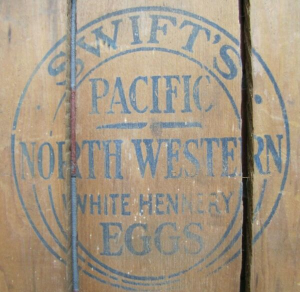 SWIFT#x27;S PACIFIC NORTH WESTERN WHITE HENNERY EGGS Old Sign Farm Crate Box Panel