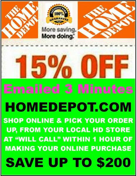 HOME DEPOT 15% OFF x1Coupon HD - 0NLINE - Receive -Email- in 3 Minutes Save $200