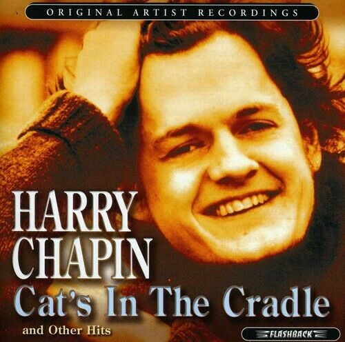 Harry Chapin Cat#x27;s In The Cradle and Other Hits New CD $8.77
