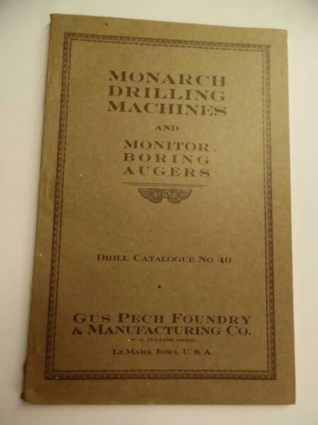 c.1925 Gus Pech Foundry Co Monarch Well Drilling Machinery Catalog Le Mars Iowa