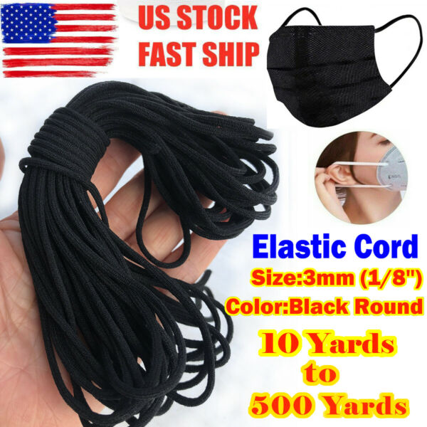 Black Elastic Band 3mm (18'') Round For Sewing DIY Face Masks 10 yards to 500 Y $5.99