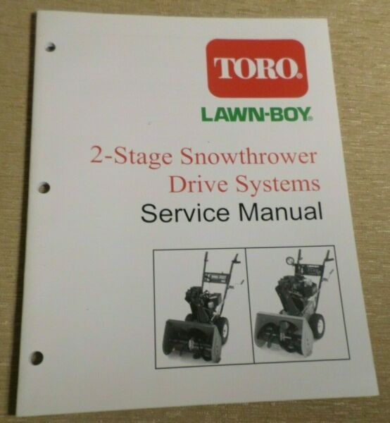 Toro 2 Stage Snowthrower Drive Systems Lawn Boy Service Manual 492 4738