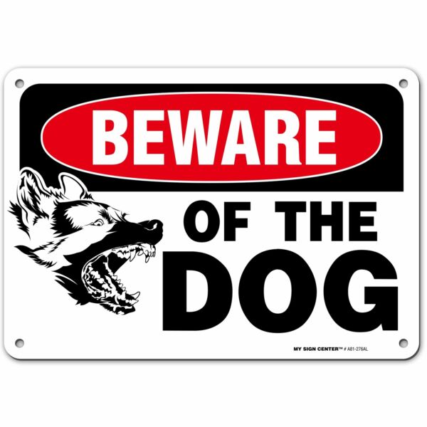 Beware Of The Dog Warning Sign 7quot; X 10quot; By My Sign Center $11.95
