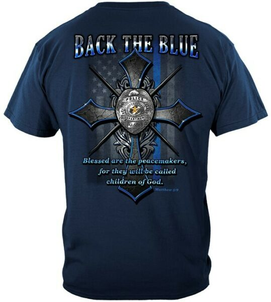 Back The Blue Cross and Badge T Shirt Matthew 5:9 Blessed Are The Peacemakers