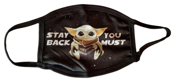 Stay Back You Must Baby Yoda Face Mask Washable Reusable with Filter Pocket $15.00