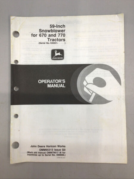 JOHN DEERE 59 IN SNOWBLOWER FOR 670 AND 770 OPERATOR'S MANUAL OMM95313 ISSUE G0