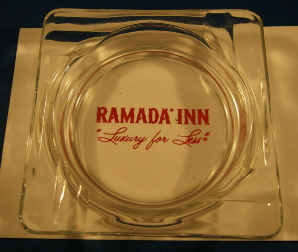 VINTAGE RAMADA INN quot;LUXURY FOR LESSquot; ASHTRAY $5.00