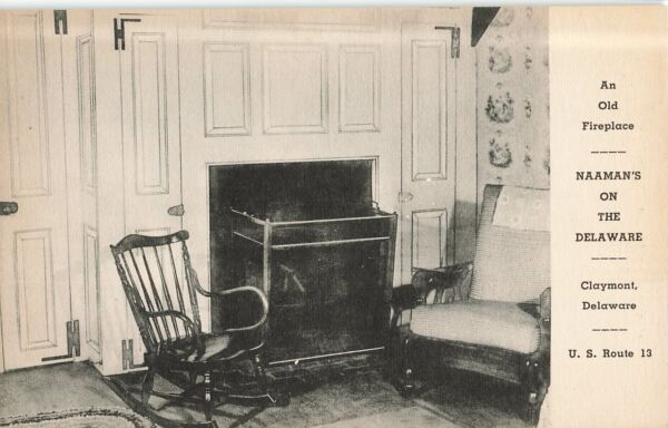 Vintage Postcard An Old Fireplace Naaman#x27;s On the Delaware Claymont US Route 13