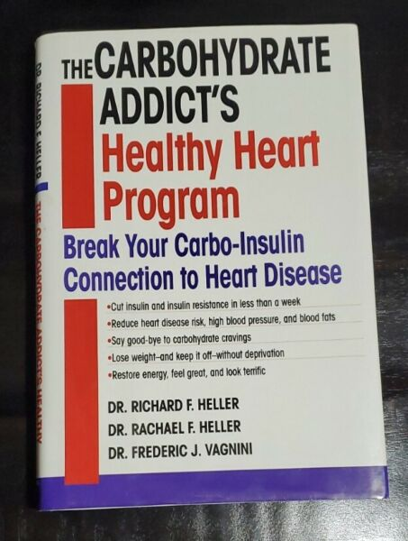 The Carbohydrate Addicts Healthy Heart Program Healthy Eating Dieting $12.95