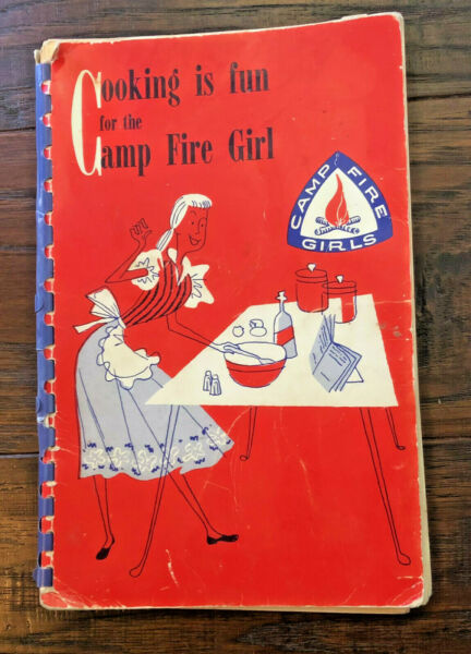 vintage Camp Fire Girls cook book • 1953 Vera Fox • quot;Cooking Is Funquot;