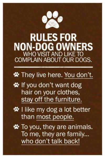 Dogs Rules For Non Dog Owners Laminated Dry Erase Sign Poster 24x36 $17.99