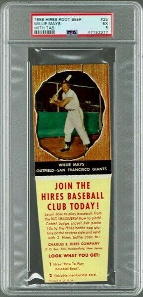 1958 Hires Root Beer With Tab Willie Mays #25 PSA 5
