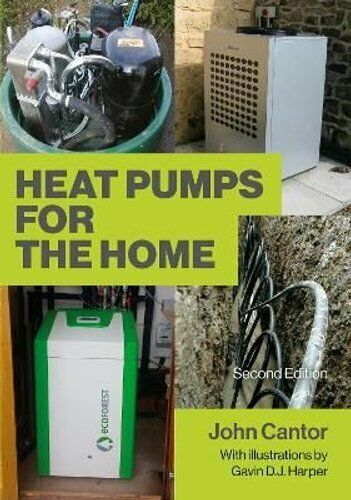 Heat Pumps for the Home 2nd Edition by John Cantor 9781785007798 Brand New $33.36