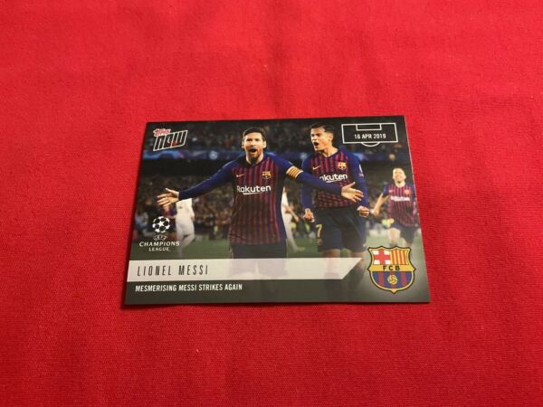 2019 Topps Now UEFA Champions League #43 LIONEL MESSI FC Barcelona