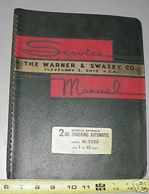 Warner Swasey 2AC Automatic Chucker M-3200 Manual