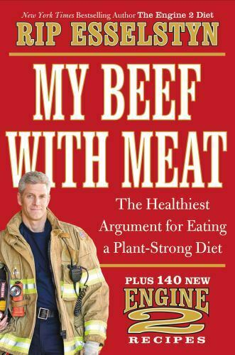 My Beef with Meat : The Healthiest Argument for Eating a Plant Strong... $4.09