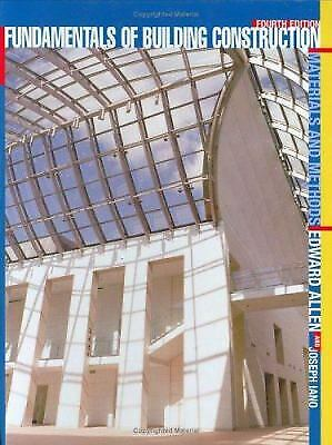 Building Construction : Materials and Methods by Joseph Iano; Edward Allen