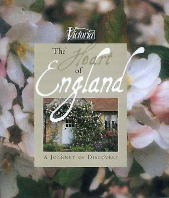 The Heart of England : Victoria - A Journey of Discovery by Catherine Calvert