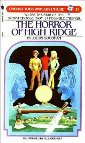 The Horror of High Ridge (Choose Your Own Adventure No. 27) by Julius Goodman