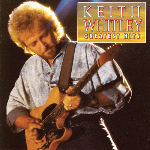 Keith Whitley Greatest Hits New CD