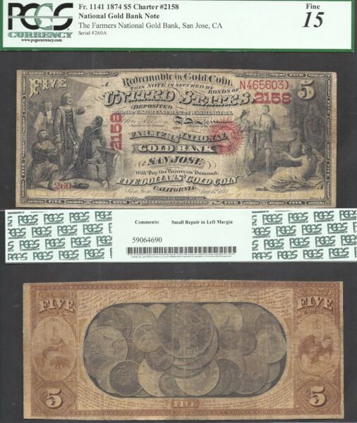 $5 1874 National GOLD BANK Note=RARE VARIETY=Ch.2158=SAN JOSE CA=PCGS FINE 15