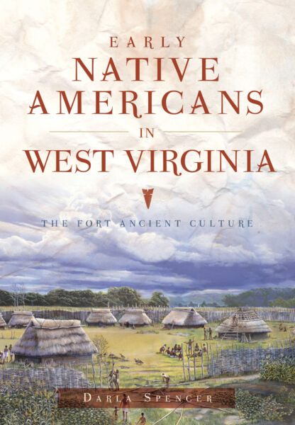 Early Native Americans in West Virginia: The Fort Ancient Culture WV