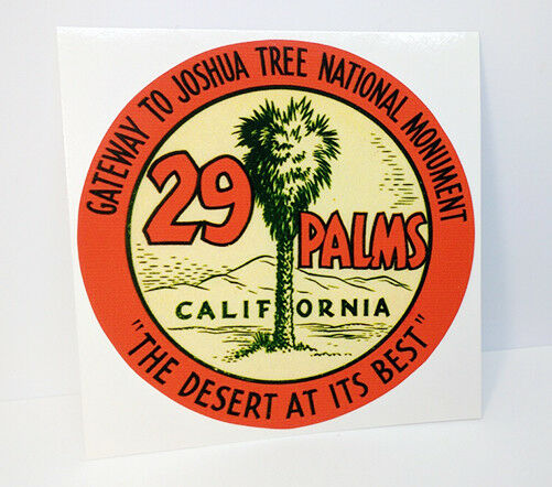 29 PALMS CALIFORNIA  Joshua Tree Vintage Style Travel DECAL  4