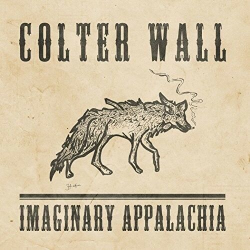 Colter Wall Imaginary Appalachia New Vinyl LP