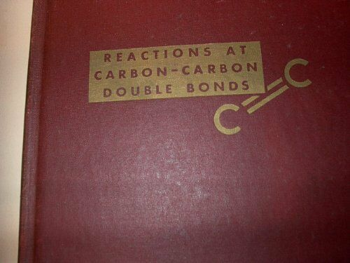 Mechanisms of Reactions at Carbon Carbon Double Bonds Hardcover Price C $41.51