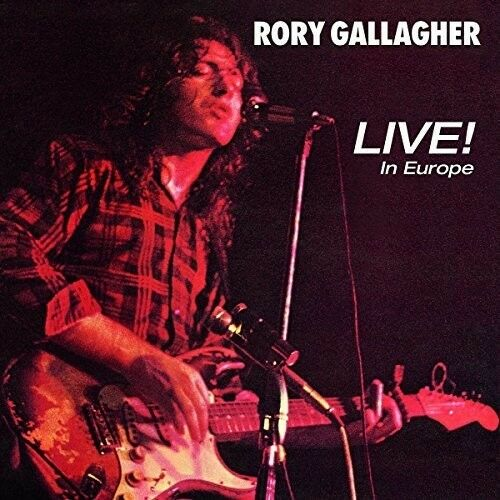 Rory Gallagher Live In Europe New CD UK Import