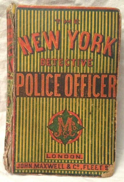 The New York Detective Police Officer - John B Williams 11 1865 Rare Yellowback