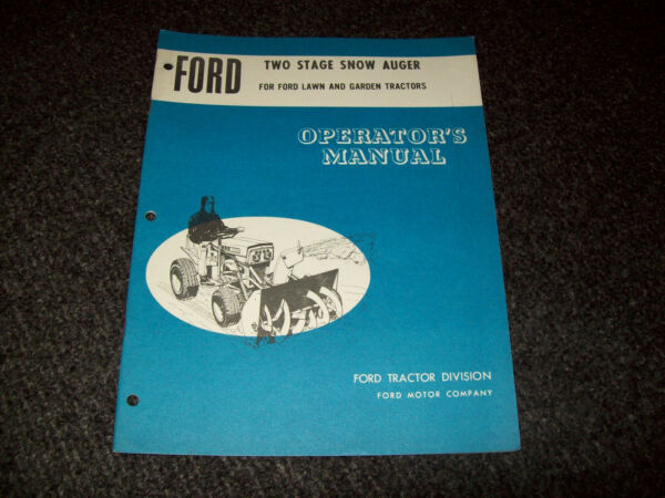 FORD TWO STAGE SNOW AUGER OPERATOR'S MANUAL SE 3032A 6674