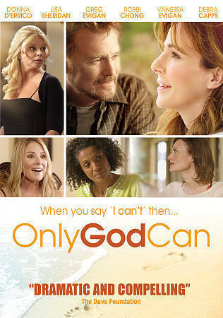 Only God Can-Christian Religious DVD Donna D'errico New