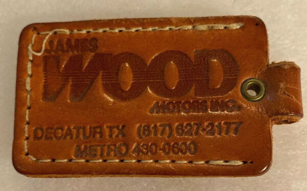 Texas JAMES WOOD MOTOR advertising Keychain Auto Chevy Ford GMC Decatur TX $12.50