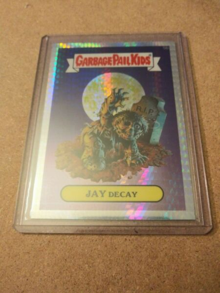 Garbage Pail Kids Chrome 1 Jay Decay Prism Refractor