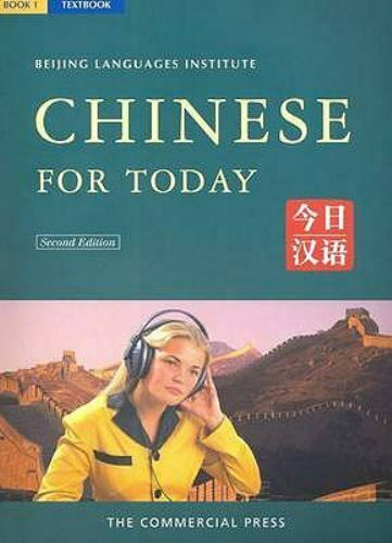 Chinese for Today by Beijing Language Institute Staff $4.66