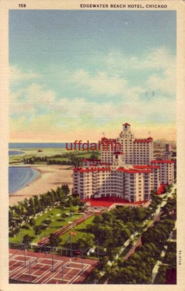 THE EDGEWATER BEACH HOTEL CHICAGO IL 1939 on the shores of Lake Michigan